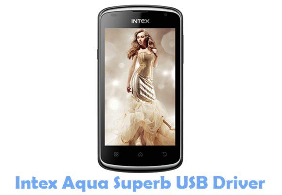 Download Intex Aqua Superb USB Driver