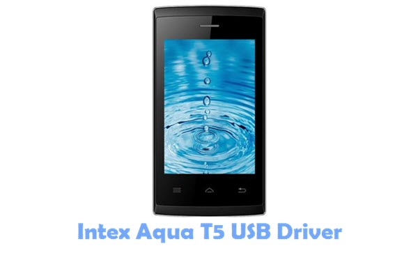 Download Intex Aqua T5 USB Driver