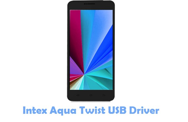 Download Intex Aqua Twist USB Driver