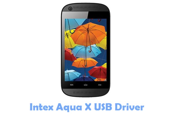 Download Intex Aqua X USB Driver