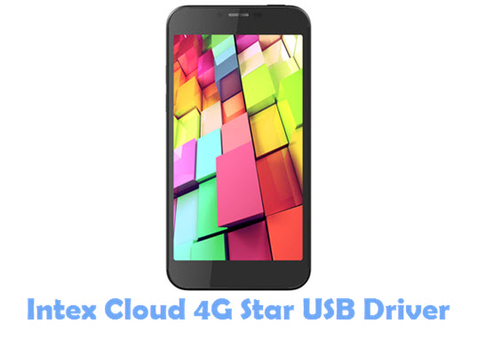 Download Intex Cloud 4G Star USB Driver