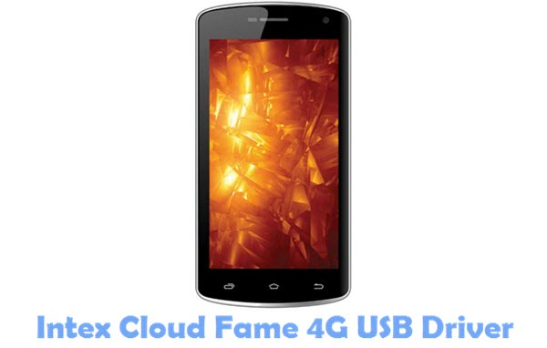 Download Intex Cloud Fame 4G USB Driver
