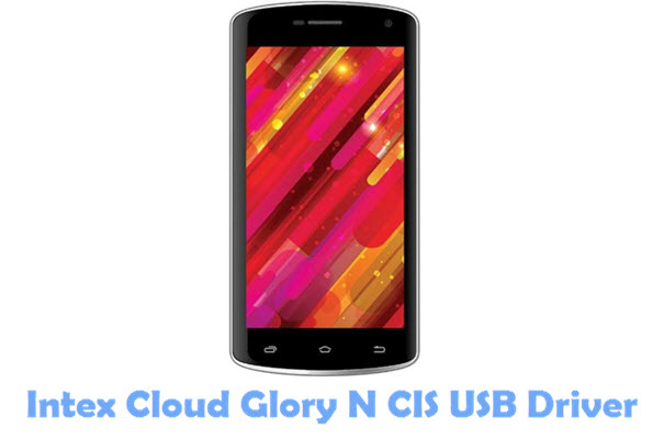Download Intex Cloud Glory N CIS USB Driver