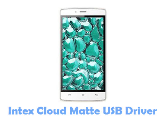 Download Intex Cloud Matte USB Driver