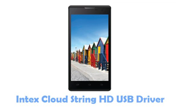 Download Intex Cloud String HD USB Driver