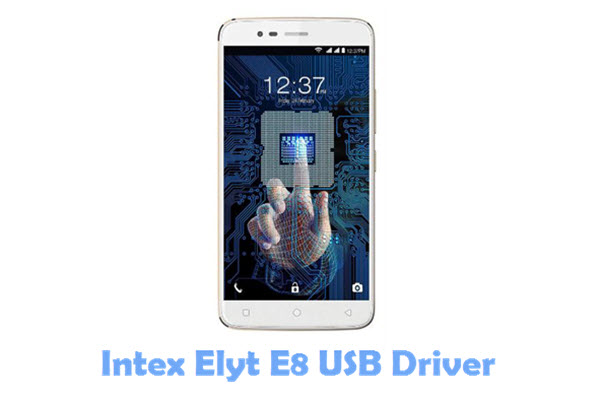 Download Intex Elyt E8 USB Driver