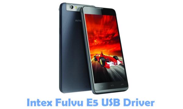 Download Intex Fulvu E5 USB Driver