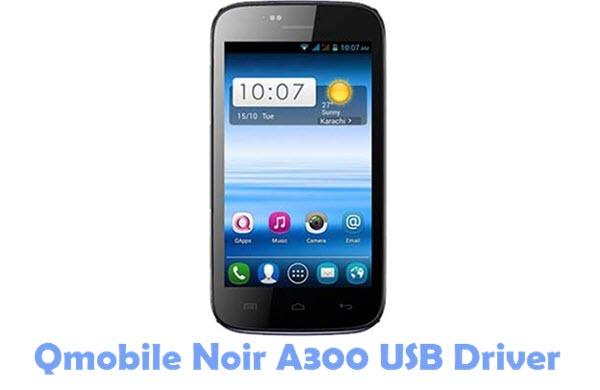 Download Qmobile Noir A300 USB Driver