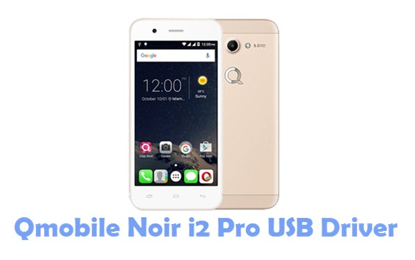 Download Qmobile Noir i2 Pro USB Driver