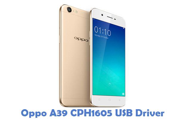 Oppo A39 CPH1605 USB Driver