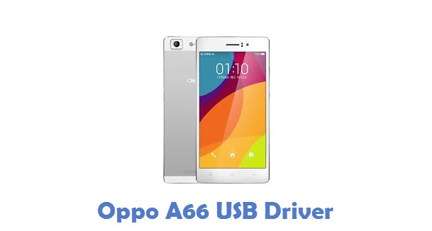 Oppo A66 USB Driver
