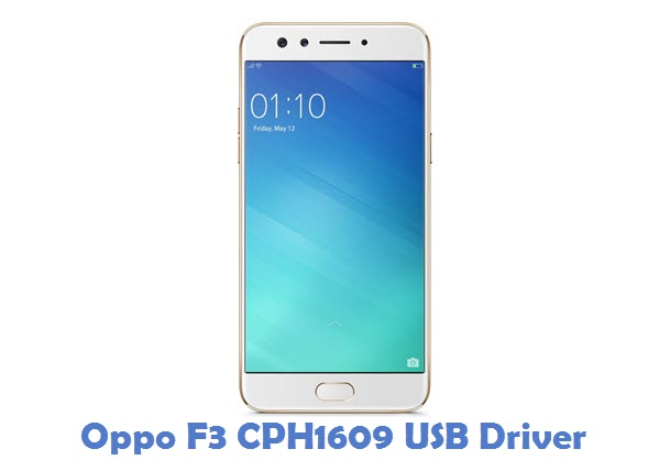 Download Oppo F3 CPH1609 USB Driver | All USB Drivers