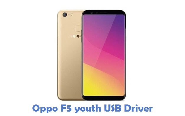 Oppo F5 youth USB Driver
