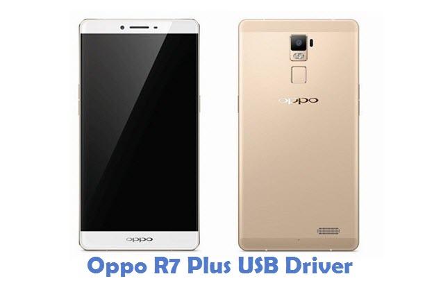 Oppo R7 Plus USB Driver