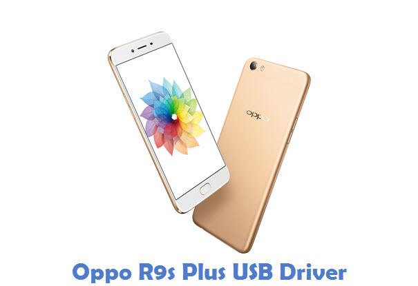 Oppo R9s Plus USB Driver