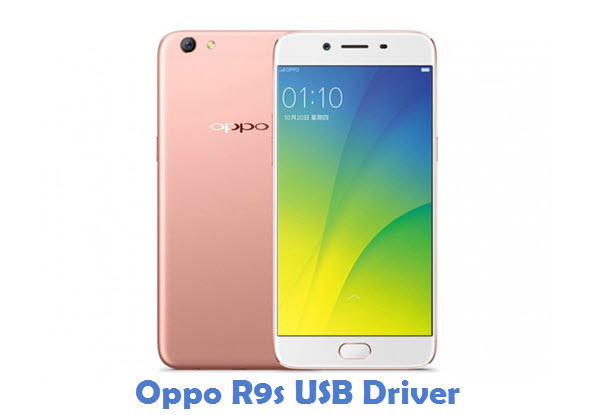 Oppo R9s USB Driver