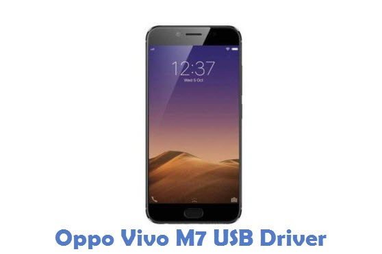 Oppo Vivo M7 USB Driver
