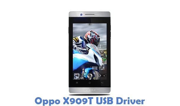 Oppo X909T USB Driver