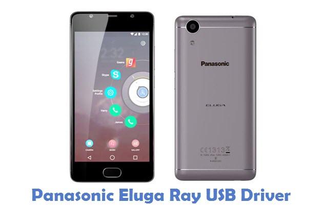 Panasonic Eluga Ray USB Driver