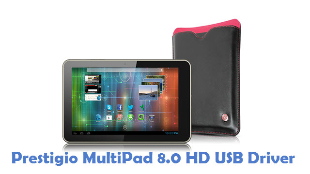 Prestigio MultiPad 8.0 HD USB Driver