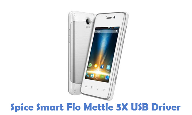 Spice Smart Flo Mettle 5X USB Driver