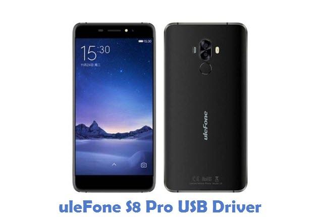 uleFone S8 Pro USB Driver