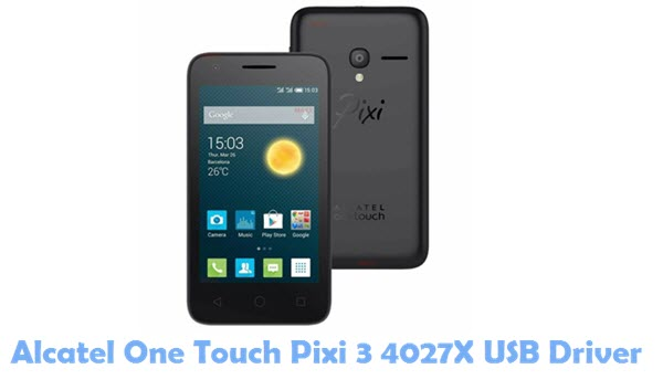 Alcatel One Touch Pixi 3 4027X USB Driver