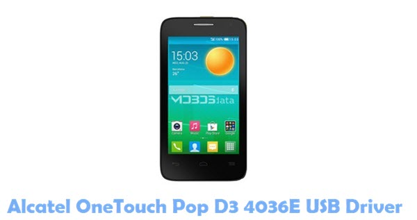 Download Alcatel OneTouch Pop D3 4036E USB Driver