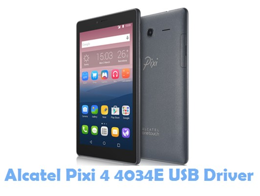 Download Alcatel Pixi 4 4034E USB Driver