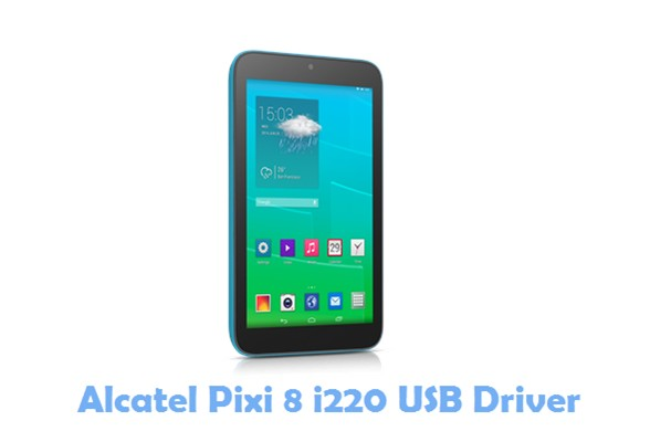 Download Alcatel Pixi 8 i220 USB Driver