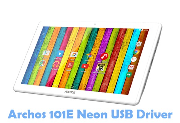 Download Archos 101E Neon USB Driver