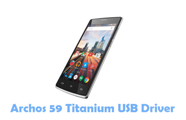 Download Archos 59 Titanium USB Driver