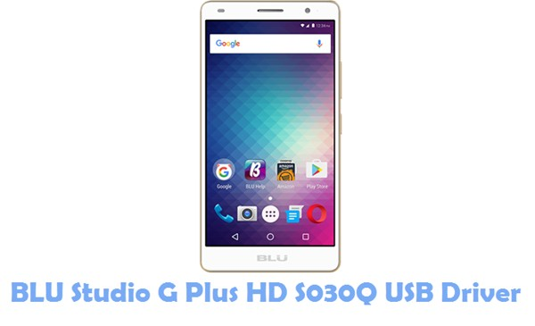 Download BLU Studio G Plus HD S030Q USB Driver