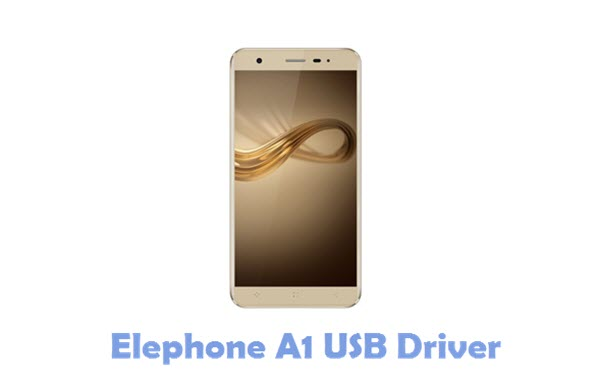 Download Elephone A1 USB Driver