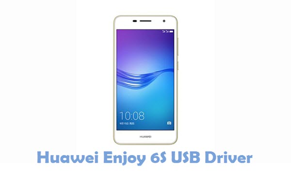 Download Huawei Enjoy 6S USB Driver