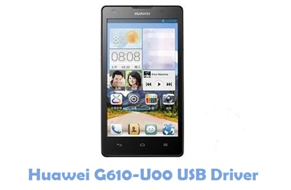 Download Huawei G610-U00 USB Driver