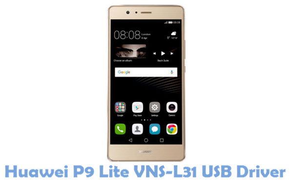 Download Huawei P9 Lite VNS-L31 USB Driver