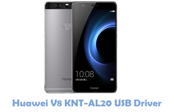 Download Huawei V8 KNT-AL20 USB Driver