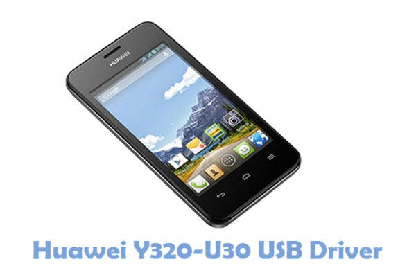 Download Huawei Y320-U30 USB Driver