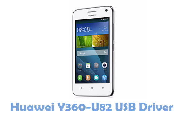 Download Huawei Y360-U82 USB Driver