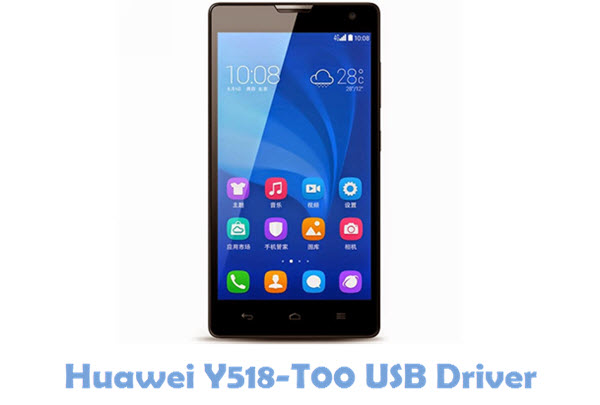 Download Huawei Y518-T00 USB Driver