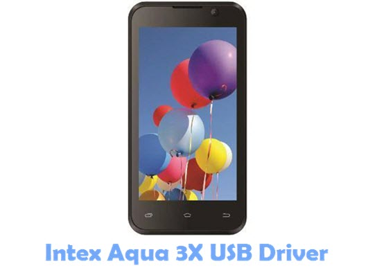 Download Intex Aqua 3X USB Driver