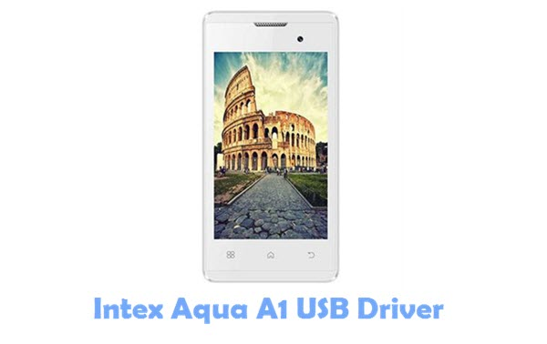 Download Intex Aqua A1 USB Driver