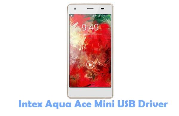 Download Intex Aqua Ace Mini USB Driver