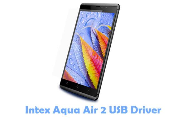 Download Intex Aqua Air 2 USB Driver