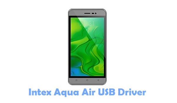 Download Intex Aqua Air USB Driver