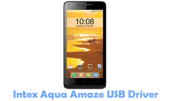 Download Intex Aqua Amaze USB Driver