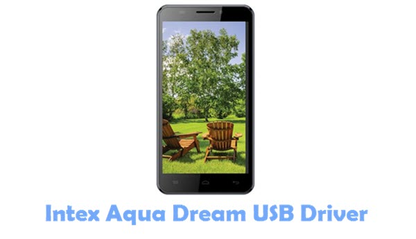 Download Intex Aqua Dream USB Driver