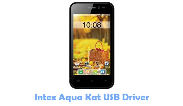 Download Intex Aqua Kat USB Driver