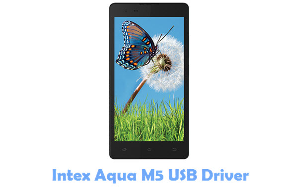Intex Aqua M5 USB Driver